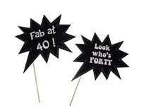 Fab at 40 ! theme Look whos 40 photo prop