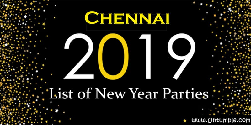 List Of New Year 2019 Parties/Events in Chennai