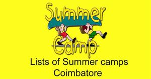 List of Summer Camps in Coimbatore 2019