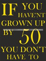 50th Birthday theme Grown up Cutout