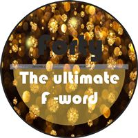 40th Birthday theme Ultimate F word poster