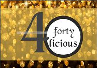 40th Birthday theme Fortylicious Poster