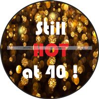40th Birthday theme Hot at 40 poster